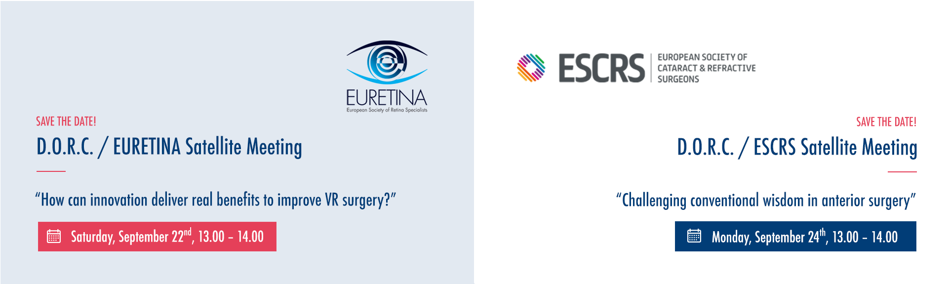 Save the date! D.O.R.C. Satellite Meetings at EURETINA and ESCRS